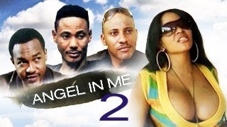 Angel In Me 2 – Nigerian Nollywood Movie