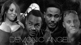Demonic Angel – Nigerian Nollywood Movie