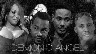 Demonic Angel – Nigerian Nollywood Movie