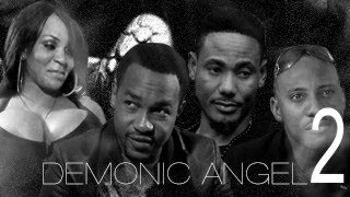 Demonic Angel 2 – Nigerian Nollywood Movie