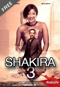 Shakira 3 - Nigerian Nollywood Movies