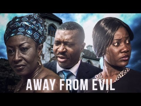 Away From Evil – Nigerian Nollywood Movie
