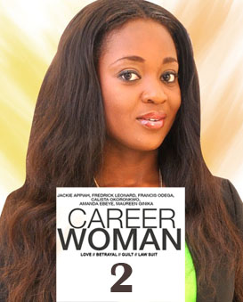 Career Woman 2 – Nollywood Movie 2014