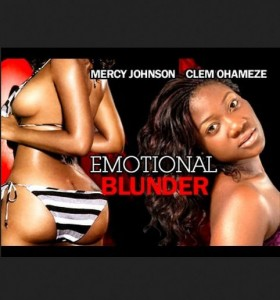 Emotional Blunder - Nollywood Movie