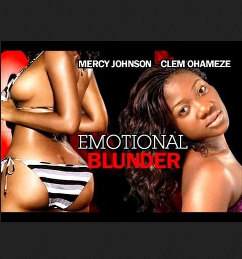 Emotional Blunder – Nollywood Movie 2014