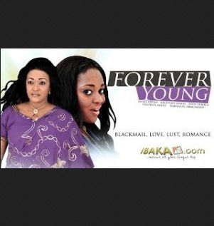 Forever Young – Nigerian Movie 2014