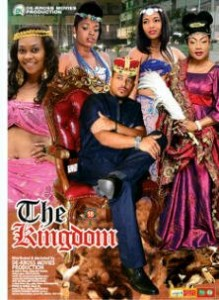 The Kingdom - Nigerian Movie 2014