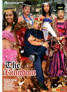The Kingdom – Nigerian Movie 2014