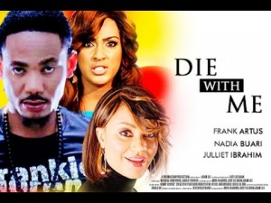 Die With Me - 2014 Ghallywood Full Movie
