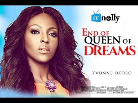 Queen Of Dreams – Nollywood Movie 2014