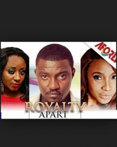 Royalty Apart - Nigerian Movie 2014
