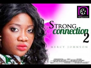 Strong Connection - Nollywood Movie 2014