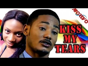 Kiss My Tears - 2014 Nollywood Ghallywood movies