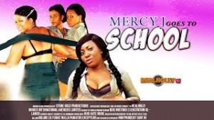 Mercy J Goes To School - 2014 Nigerian Movies
