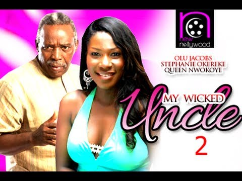 My Wicked Uncle – 2014 Nollywood Movie