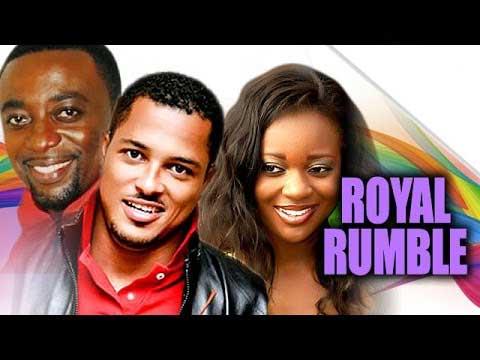Royal Rumble – Nollywood Ghallywood 2014