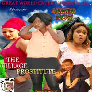 The Village Prostitute - 2014 Nollywood Movie