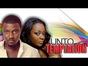 Unto Temptation - Nigerian Nollywood Movie