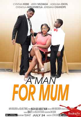 A Man For Mum – 2014 Nollywood Movies