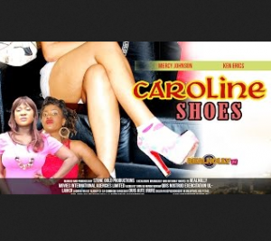 Caroline Shoes 1 - Latest Nigerian-Nollywood Movies 2014