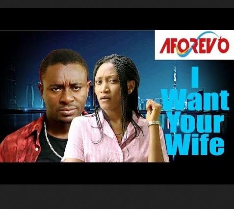 I Want Your Wife – 2014 Nigerian Nollywood Movie (N18+)