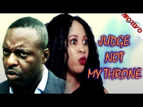 Judge Not My Throne - Latest Nigerian Nollywood Ghallywood Movie 2014