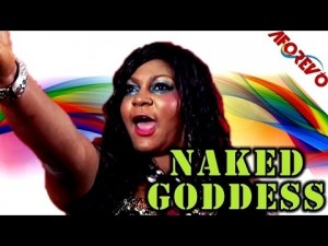 Naked Goddess - Latest Nigerian Nollywood Ghallywood Movie