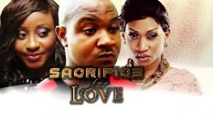 Sacrifice For Love - 2014 Latest Nigerian Nollywood Ghallywood Movie