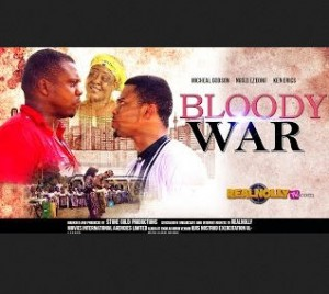 Bloody War - 2014 Latest Nigerian Nollywood Movies