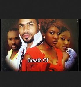Breath of Love - 2014 Nigerian Movie