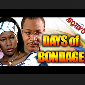 Days Of Bondage - Nigerian Nollywood Ghallywood Movie