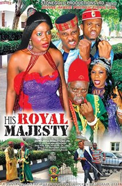 His Royal Majesty – 2014 Nigerian Full Movie