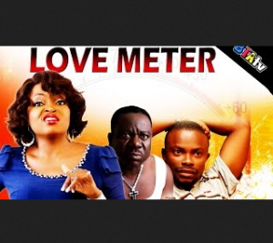 LOVE METER - 2014 NOLLYWOOD MOVIE