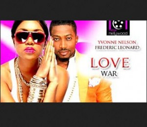 Love War - 2014 Nigerian Nollywood Full Movie