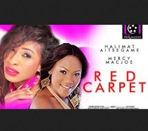 Red Carpet - 2014 Nigerian Nollywood Movie