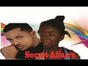 Secrets Affairs - 2014 Nigerian Ghallywood Movie