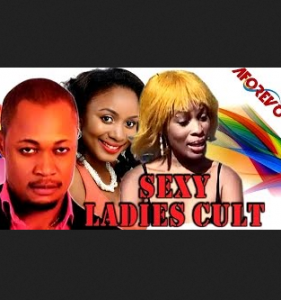 Sexy Ladies Cult - Nigerian Nollywood Movie