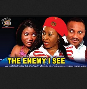 The Enemy I See - 2014 Nigerian Nollywood Movie