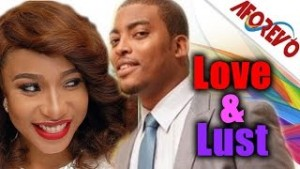 Love and Lust - 2014 Nollywood Ghallywood Movie