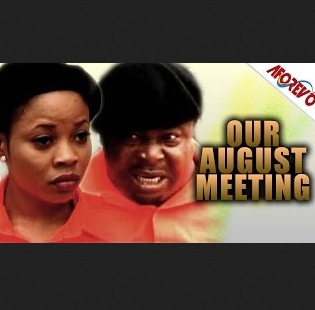 Our August Meeting – 2014 Nigerian Movie