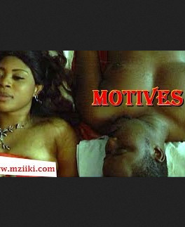 Motives Full Length Movie Latest Nigerian Nollywood Movie 2015