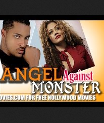 Angel Against The Monster - 2015 Nollywood Movie