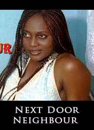 Next Door Neighbour - Latest Nigerian Nollywood Movie 2015