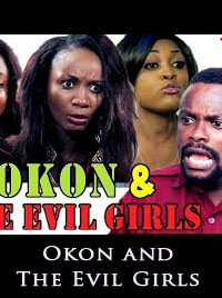 Okon And The Evil Girls - Latest Nigerian Nollywood Ghallywood Movie