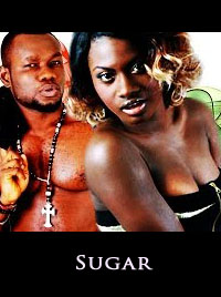 Sugar - Latest 2015 Nigerian Nollywood Ghanaian Ghallywood Movie