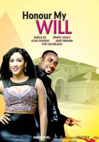 Honour My Will Nigerian Movies 2015