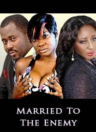 Married To The Enemy - Latest Nigerian Nollywood Ghallywood Movie
