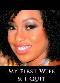 My First Wife & I Quit - Latest 2015 Nigerian Nollywood Ghallywood Movie