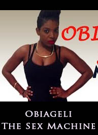 Obiageli The Sex Machine (Annie Macaulay) - Nollywood Latest 2015 Full Movie