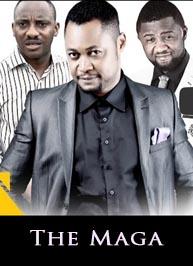 The Maga - Latest 2015 Nigerian Movie